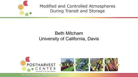 Thumbnail for entry Modified & Controlled Atmospheres during Transit & Storage
