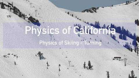 Thumbnail for entry Physics of Skiing: Turning by M. Bradac