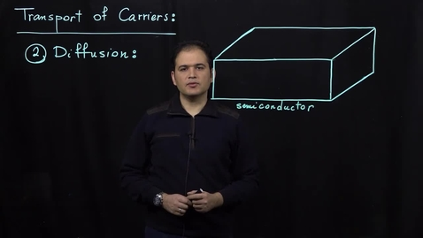 Thumbnail for entry Basics of Semiconductor Physics (Part 7: Diffusion Current)