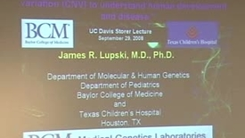 Thumbnail for entry Storer Lecture - James Lupski 09-29-2008