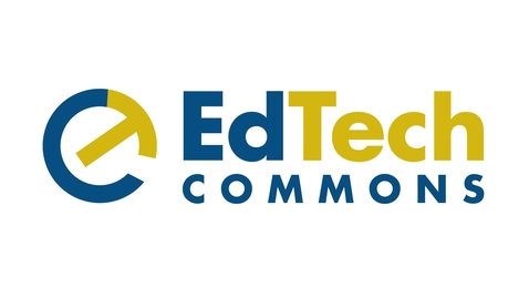 Thumbnail for entry EdTech Commons: Advice For New Faculty
