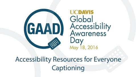 GAAD 2016 Resource Talks - Captioning