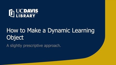 Thumbnail for entry How to create a dynamic learning object
