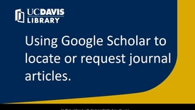 Thumbnail for entry Using Google Scholar to locate or request journal articles