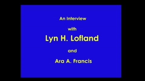 Thumbnail for entry Lyn Lofland
