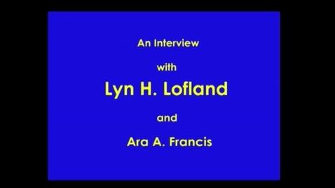 Thumbnail for entry Lyn Lofland