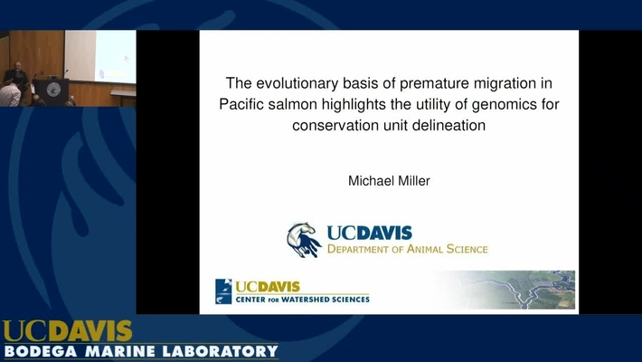 BML - Michael Miller: The evolutionary basis of premature migration in Pacific Salmon