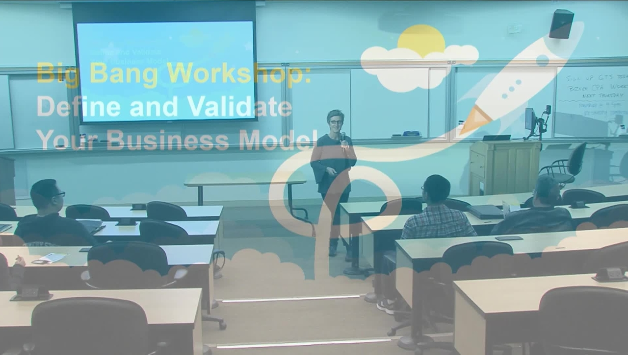 Big Bang! Workshop: Define and Validate Your Business Model