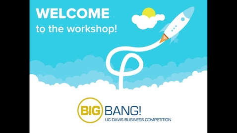 Thumbnail for entry Big Bang! 2017-2018 Workshop - Define Your Customer and the Market + Customer Calls - 01-31-2018