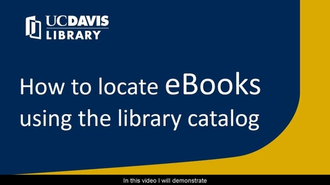 Thumbnail for entry How to Locate eBooks Using the Library Catalog