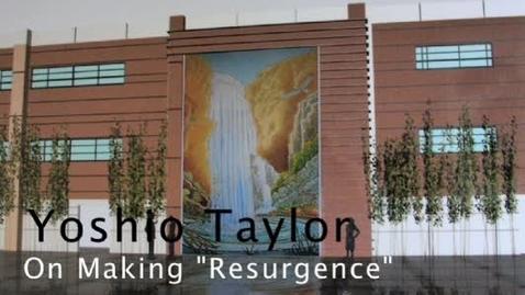 "Thumbnail for entry Yoshio Taylor on Making ""Resurgence"""