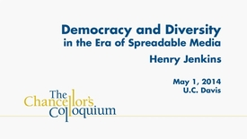 Thumbnail for entry Chancellor's Colloquium - Henry Jenkins (05-01-2014)
