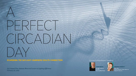 Thumbnail for entry CLTC 2012: A Perfect Circadian Day
