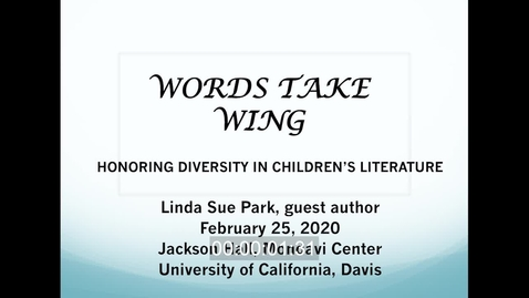 Thumbnail for entry 2020 Words Take Wings - Linda Sue Park - Feb 25 2020