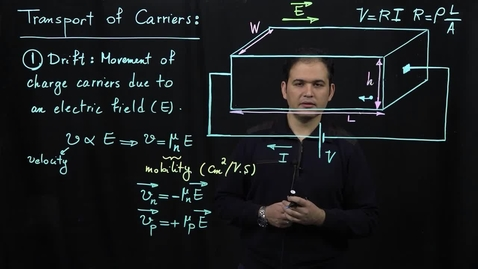 Thumbnail for entry Basics of Semiconductor Physics (Part 6: Drift Current (continued))