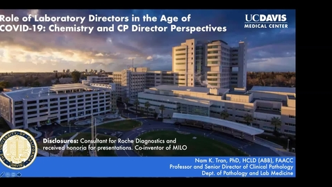 Thumbnail for entry 2020.07.16 - Dr. Nam Tran, UC Davis - Careers in Pathology and Laboratory Medicine