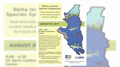 Thumbnail for entry 2017 Delta Invasive Species Symposium: Welcome Remarks