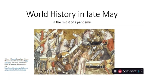 Thumbnail for entry World History in Late May