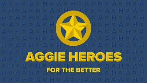 Thumbnail for entry 2019 Fall Welcome Event - Aggie Heroes: For the Better 9/23/2019