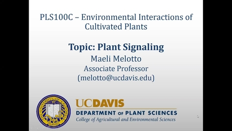 Thumbnail for entry Lecture: Topic 4 – Plant Signaling (Monday, April 20th)