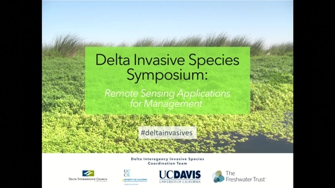 Thumbnail for entry 2019 Delta Invasive Species Symposium: Welcome Introduction