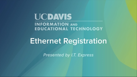 Thumbnail for entry Ethernet Registration