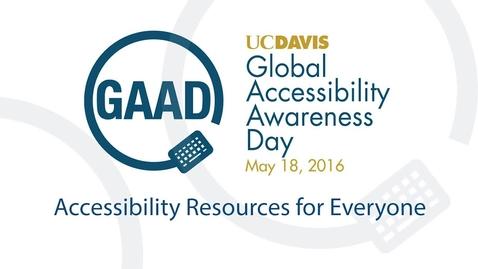 GAAD 2016 Resource Talks - Universal Design