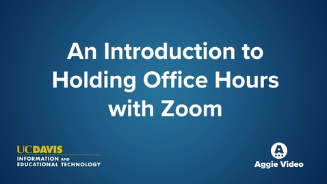 Thumbnail for entry An Introduction to Holding Office Hours with Zoom