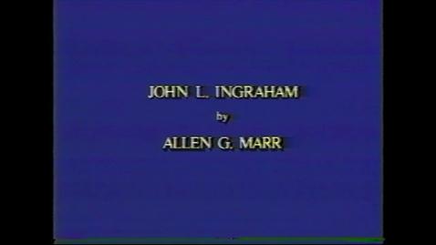 Thumbnail for entry John Ingraham