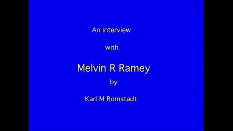 Thumbnail for entry Melvin Ramey