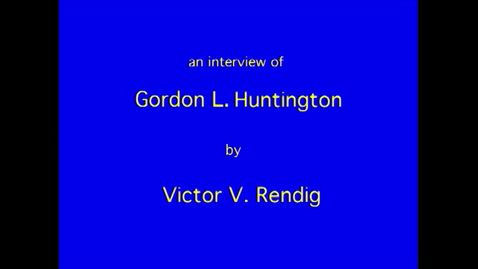 Thumbnail for entry Gordon Huntington