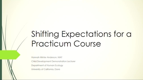 Thumbnail for entry SITT 2020 Faculty Talk - Shifting Expectations for a Practicum Course