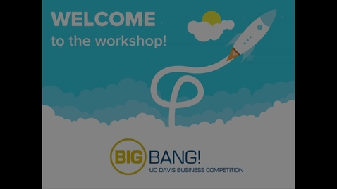 Thumbnail for entry Big Bang! 2017-2018 Workshop - Write to Win - Developing Your Executive Summary - 12-06-2017