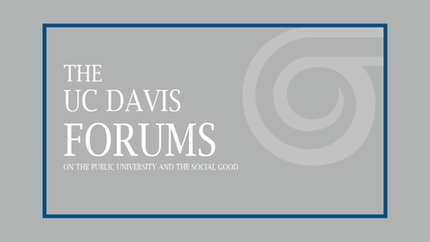 Thumbnail for entry The UC Davis Forums on the Public University and the Social Good - JusticeMariano-Florentino Cuéllar - January 13, 2020
