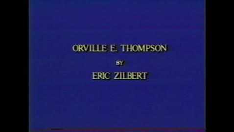Thumbnail for entry Orville Thompson