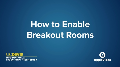 Thumbnail for entry How to Enable Breakout Rooms