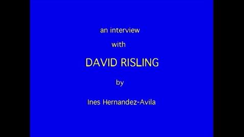Thumbnail for entry David Risling