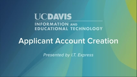 Thumbnail for entry Applicant account creation