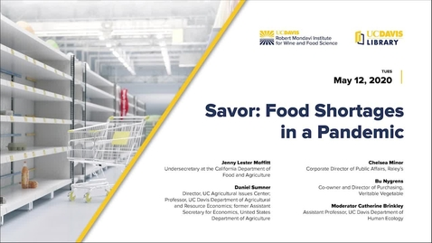 Thumbnail for entry Expert Panel // Savor: Food Shortages in a Pandemic, May 12, 2020