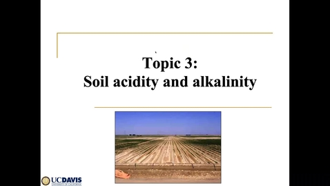 Thumbnail for entry April 10 SSC 109 Soil acidity and alkalinity