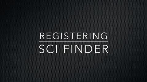 Thumbnail for entry Registering for SciFinder