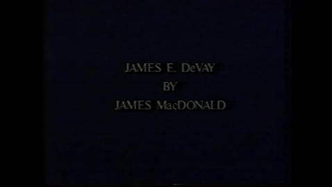 Thumbnail for entry James DeVay