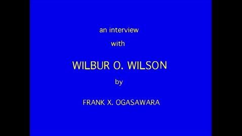 Thumbnail for entry Wilbur Wilson