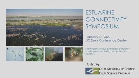 Thumbnail for entry Estuarine Connectivity Symposium - Valerie Cook - February 18, 2020