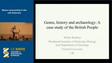 Thumbnail for entry Storer Lecture - Sir Walter Bodmer 10-28-13