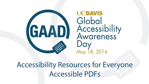 Thumbnail for entry GAAD 2016 Resource Talks - Accesibile PDFs