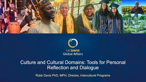 Thumbnail for entry Culture and Cultural Domains: Tools for Personal Reflection and Dialogue with Robb Davis