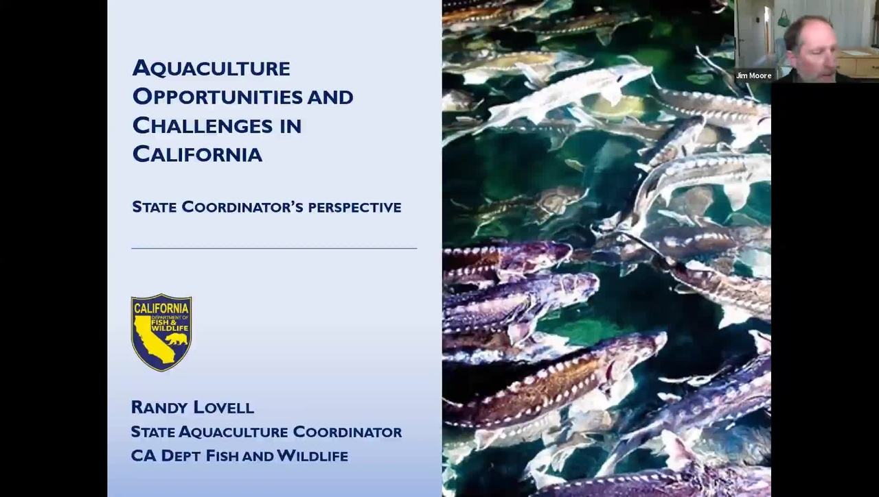BML - Randy Lovell: Aquaculture Opportunities and Challenges in California – State Coordinator's perspective