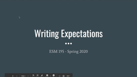 Thumbnail for entry ESM195_Spring2020_WritingExpectations