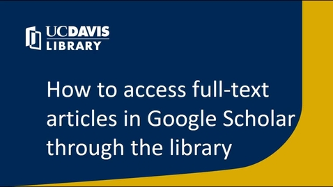 Thumbnail for entry How to access full-text articles in Google Scholar through the library